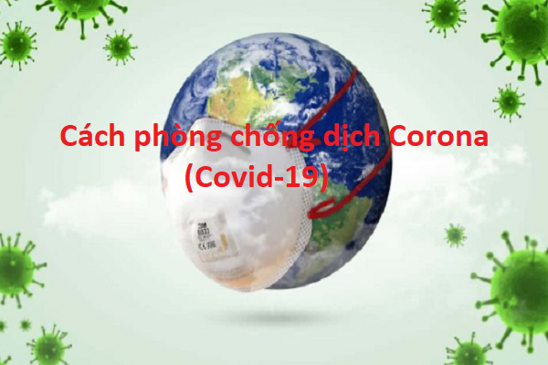 Cách phòng chống dịch Corona